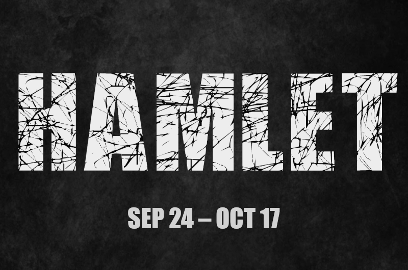 HAMLET, Sep. 24 - Oct. 17